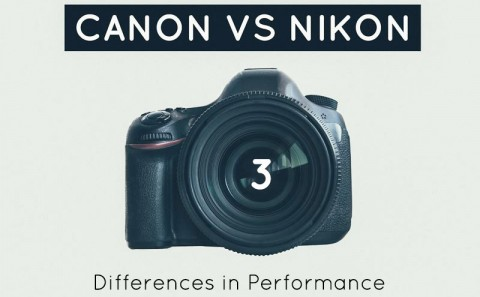 Canon and Nikon | Differences in Performance