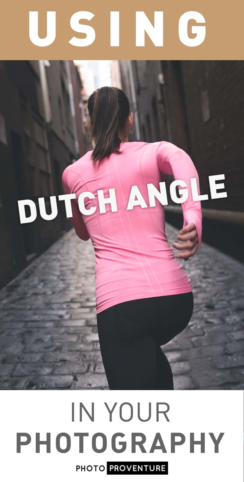 Wondering what a Dutch Angle is in photography and how you can best use it? Learn all about Dutch Angles here >