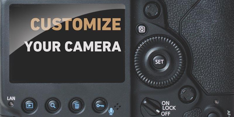 Customize your camera | Photo Proventure
