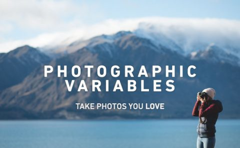 Photographic Variables | The KEY to improving your photography | Photo Proventure